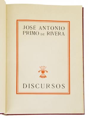 """""""Discursos"""". PRIMO DE RIVERA, José Antonio"""