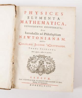 """Physices Elementa Mathematica Newtonianam"" GRAVESANDE,"